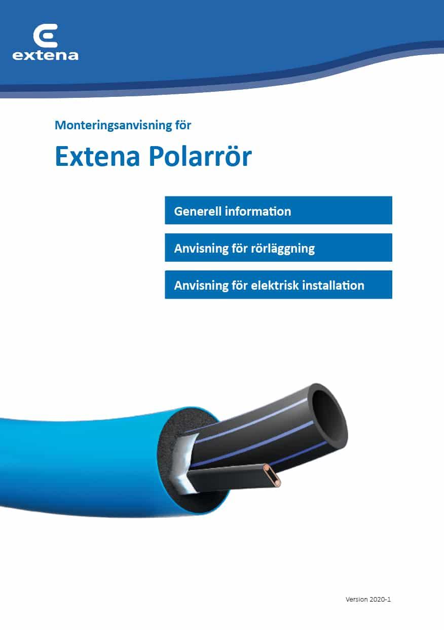 Extena Installationsanvisning Polarrör Isolerat och frysskddat rör med värmekabel